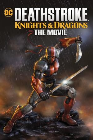 丧钟:骑士与龙 Deathstroke: Knights & Dragons (2020) 中文字幕
