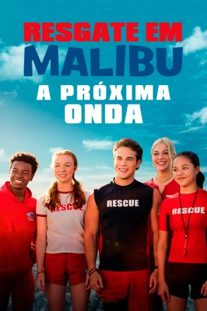 马布里救生队:下一波 Malibu Rescue: The Next Wave (2020) Netflix 中文字幕