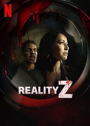 死亡片场 Reality Z (2020)
