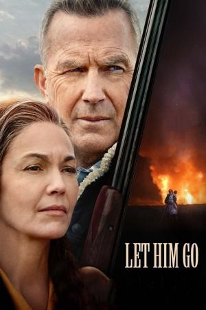 让他走 Let Him Go (2020)