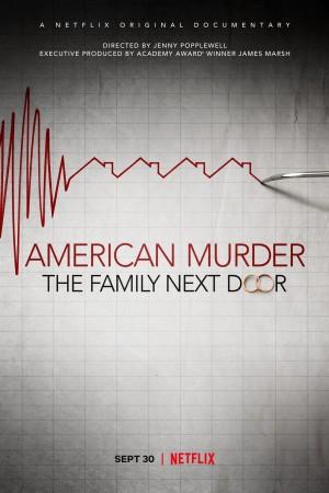 美式谋杀:隔壁邻家 American Murder: The Family Next Door (2020)