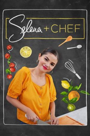 赛琳娜+厨师 第一季 Selena + Chef Season 1 (2020)