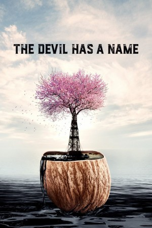 魔鬼有一个名字 The Devil Has a Name (2019)