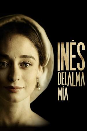 我灵魂中的伊内斯 第一季 Inés del alma mía Season 1 (2020)