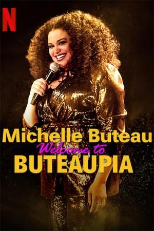 米歇尔·布托:欢迎来到布托邦 Michelle Buteau: Welcome to Buteaupia (2020)