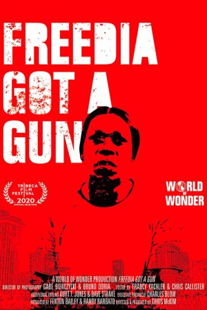 Freedia Got a Gun (2020)