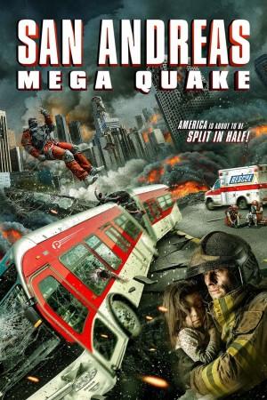 圣安地列斯超强地震 San Andreas Mega Quake (2019) 中文字幕