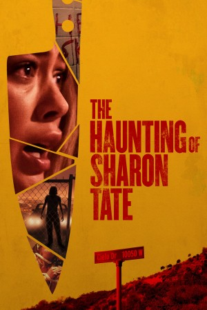 莎朗·塔特闹鬼事件 The Haunting of Sharon Tate (2019) 中文字幕