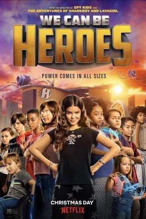 我们能成英雄 We Can Be Heroes (2021) Netflix 中文字幕
