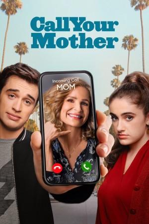 老妈驾到 Call Your Mother (2021) 中文字幕