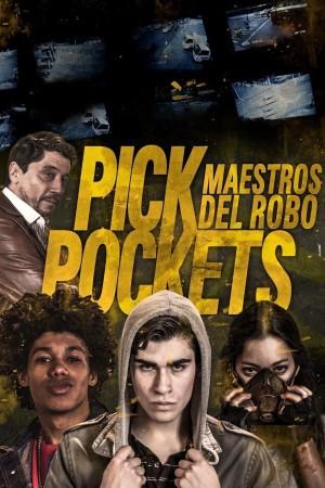 顶尖扒手 Pickpockets (2018) 中文字幕