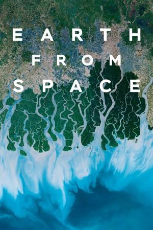 从太空看地球 Earth From Space (2019) 中文字幕