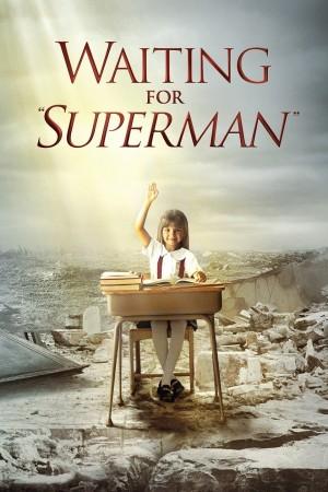等待超人 Waiting for Superman (2010) 中文字幕