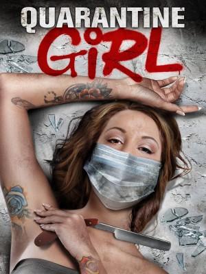 被隔离的女孩 Quarantine Girl (2020)