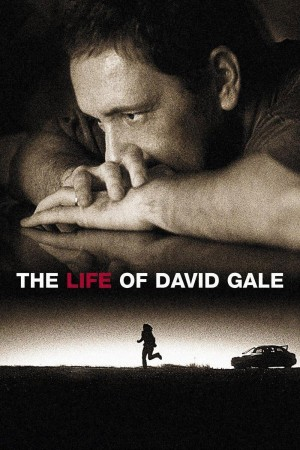 大卫·戈尔的一生 The Life of David Gale (2003) 中文字幕