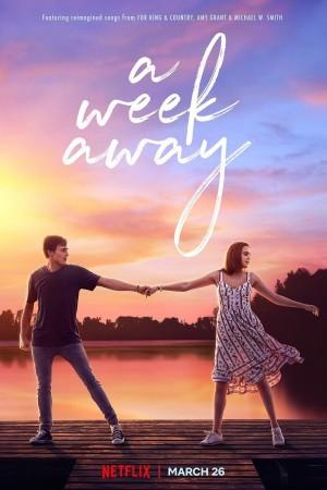 真情七日 A Week Away (2021)  Netflix 中文字幕