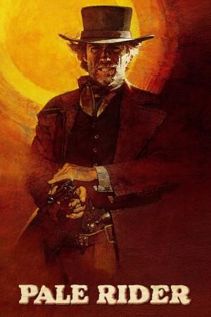 苍白骑士 Pale Rider (1985) 中文字幕