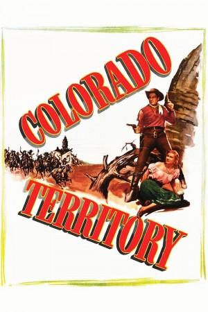 虎盗蛮花 Colorado Territory (1949) 中文字幕