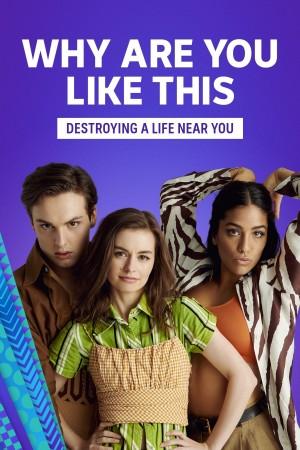 人生闯荡日记 第一季 Why Are You Like This? Season 1 (2021) Netflix 中文字幕