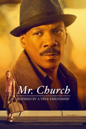 丘奇先生 Mr. Church (2016) 中文字幕