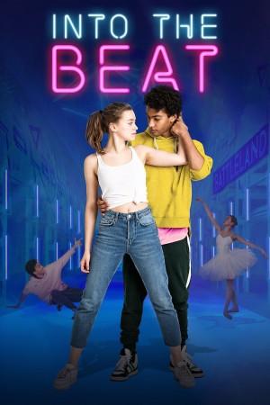 舞随心跳 Into the Beat (2020) Netflix 中文字幕