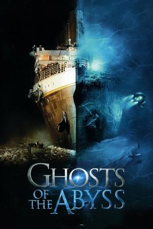 深渊幽灵 Ghosts of the Abyss (2003) 中文字幕