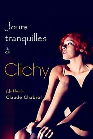 克里西区的静静日子 Jours tranquilles à Clichy (1990) 中文字幕