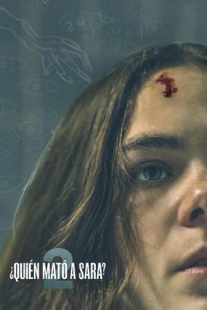 谁杀了莎拉? 第二季 ¿Quién Mató a Sara? (2021)