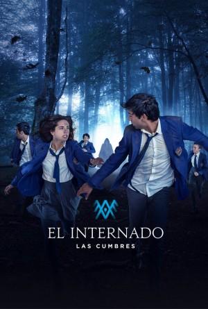 El Internado: Las Cumbres Season 1 (2021)