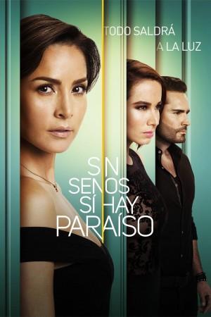 没有乳房就是天堂 第一季 Sin senos sí hay paraíso Season 1 (2016)