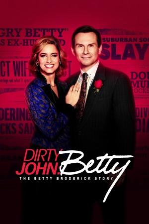 肮脏的约翰:贝蒂·布罗德里克故事 第二季 Dirty John: The Betty Broderick Story Season 2 (2020) 中文字幕