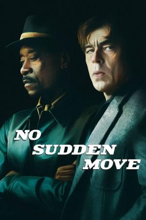 切勿擅动 No Sudden Move (2021) 中文字幕