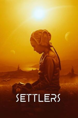 移居者 Settlers (2021) 中文字幕