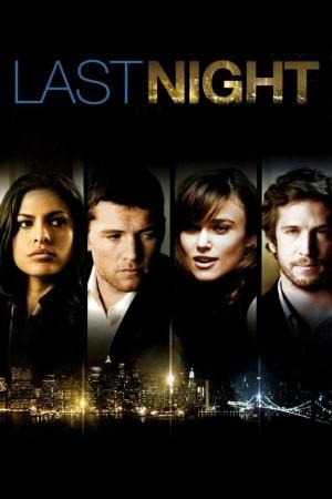 一夜迷情 Last Night (2010) 中文字幕