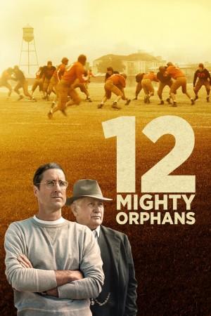 孤儿橄榄球队 12 Mighty Orphans (2021) 中文字幕