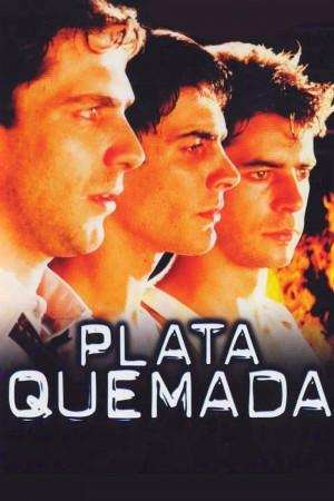 烈焰焚币 Plata quemada (2000) 中文字幕
