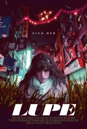 梦想之城 Lupe (2018)