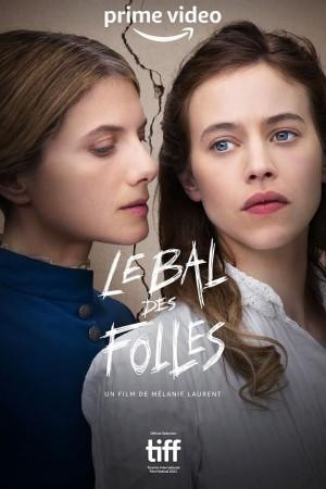 疯女人的舞会 Le Bal des folles (2021) 中文字幕