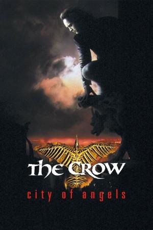 乌鸦 2:天使之城 The Crow: City of Angels (1996) 中文字幕