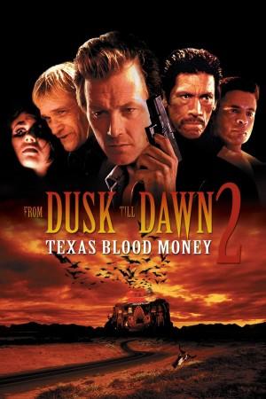 嗜血狂魔 From Dusk Till Dawn 2: Texas Blood Money (1999) 中文字幕