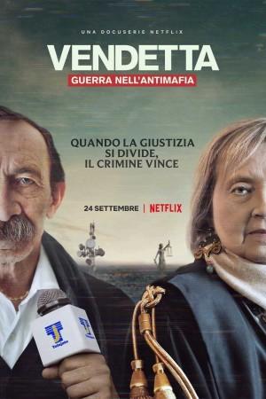 同道宿敌 Vendetta, Truth Lies and The Mafia (2021) Netflix 中文字幕