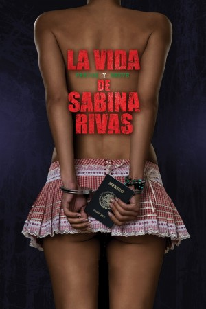 萨维娜的苦难青春 La vida precoz y breve de Sabina Rivas (2012)