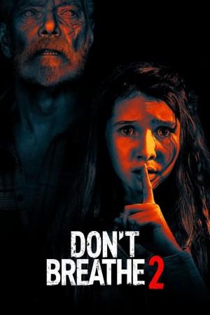 屏住呼吸2 Don't Breathe 2 (2021) 中文字幕