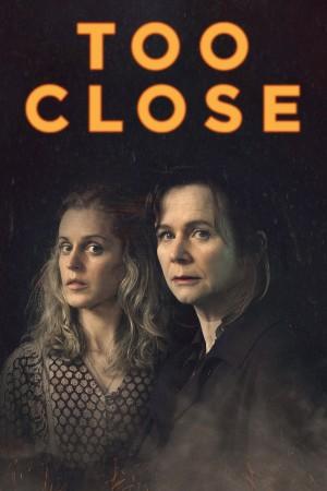 迫近 Too Close (2021) 中文字幕