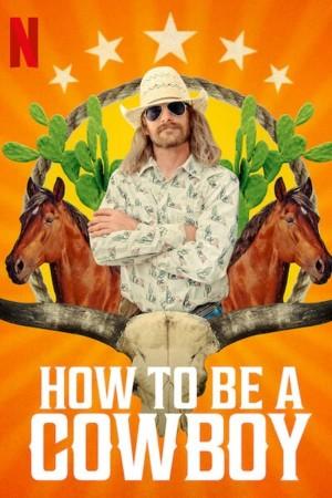 我的牛仔生活 How to Be A Cowboy (2021) Netflix 中文字幕