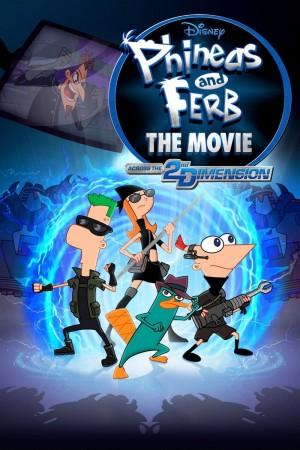 飞哥与小佛的时空大冒险 Phineas and Ferb the Movie: Across the 2nd Dimension (2011) 中文字幕