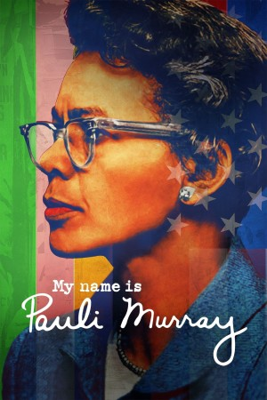 我叫保利·默里 My Name Is Pauli Murray (2021) 中文字幕