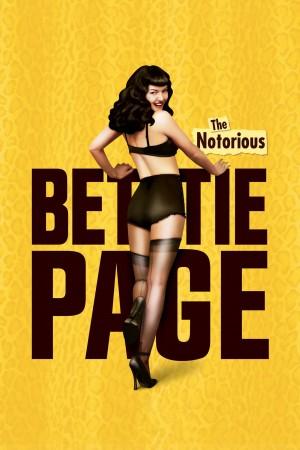 大名鼎鼎的贝蒂·佩吉 The Notorious Bettie Page (2005) 中文字幕