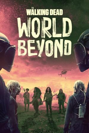 行尸走肉:外面的世界 第二季 The Walking Dead: World Beyond Season 2 (2021) 中文字幕