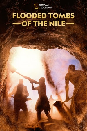 黑法老:水漫金字塔 Flooded Tombs of the Nile (2021) 中文字幕